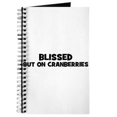 blissed out on cranberries Journal
