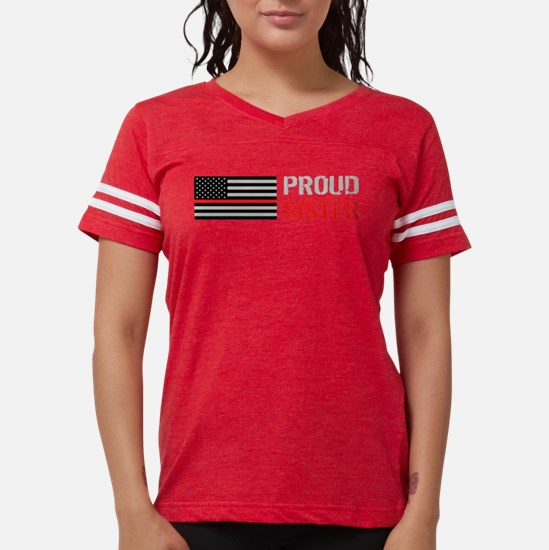 Firefighter: Proud Sister T-Shirt