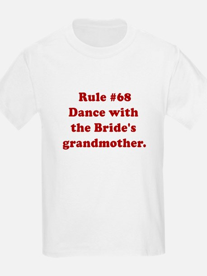 Rule #68 T-Shirt