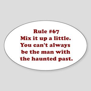 Rule #67 Oval Sticker