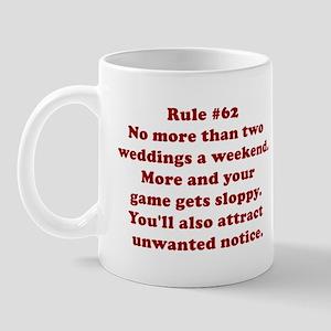 Rule #62 Mug