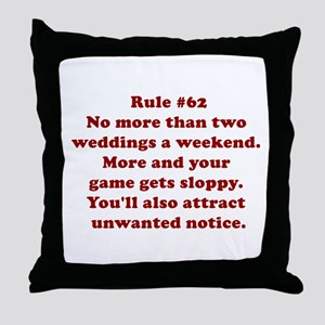 Rule #62 Throw Pillow