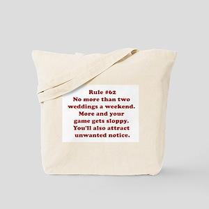 Rule #62 Tote Bag