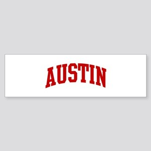 AUSTIN (red) Bumper Sticker