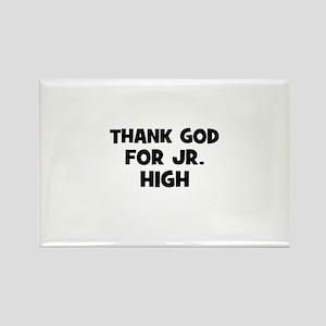 Thank God For Jr. High Rectangle Magnet
