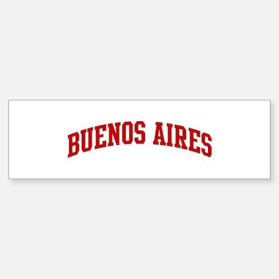 BUENOS AIRES (red) Bumper Bumper Bumper Sticker