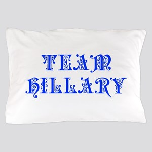 Team Hillary-Pre blue 550 Pillow Case