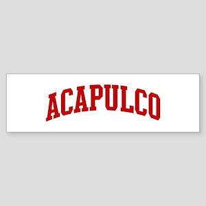 ACAPULCO (red) Bumper Sticker