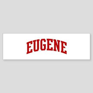 EUGENE (red) Bumper Sticker