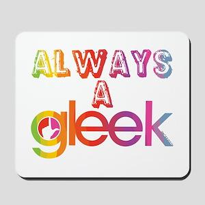 Always a Gleek Mousepad