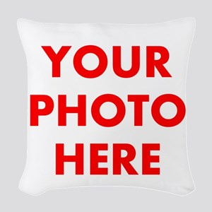 Add Your Own Image Woven Throw Pillow