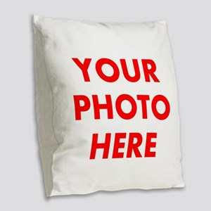 Add Your Own Image Burlap Throw Pillow