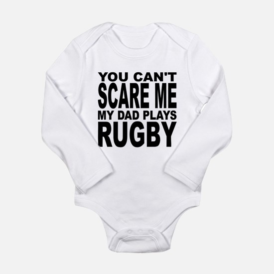You Cant Scare Me My Dad Plays Rugby Body Suit