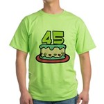 45 Year Old Birthday Cake Green T-Shirt