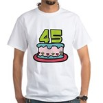 45 Year Old Birthday Cake White T-Shirt