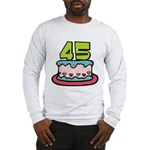 45 Year Old Birthday Cake Long Sleeve T-Shirt