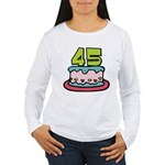 45 Year Old Birthday Cake Women's Long Sleeve Tee