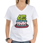 45 Year Old Birthday Cake Women's V-Neck T-Shirt