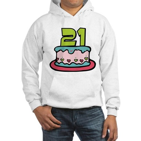 21 Year Old Birthday Cake Hooded Sweatshirt