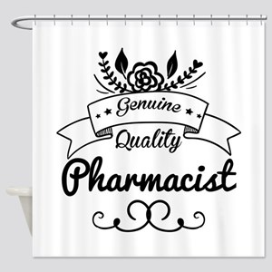 Genuine Quality Pharmacist Shower Curtain