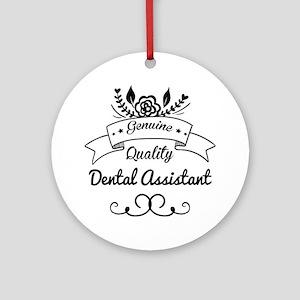 Genuine Quality Dental Assistant Ornament (Round)
