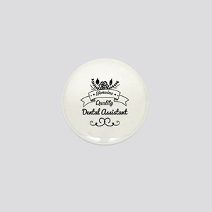 Genuine Quality Dental Assistant Mini Button
