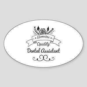 Genuine Quality Dental Assistant Sticker (Oval)