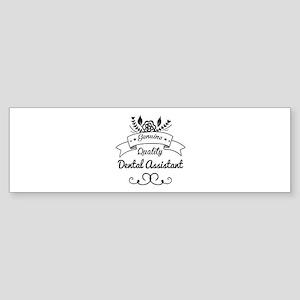 Genuine Quality Dental Assistant Sticker (Bumper)