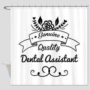 Genuine Quality Dental Assistant Shower Curtain