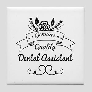 Genuine Quality Dental Assistant Tile Coaster