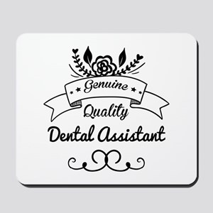 Genuine Quality Dental Assistant Mousepad