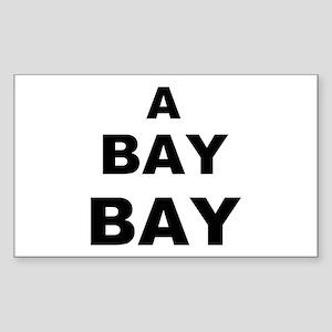 A Bay BAY Rectangle Sticker