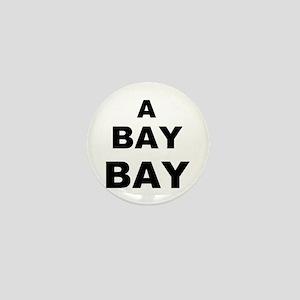 A Bay BAY Mini Button