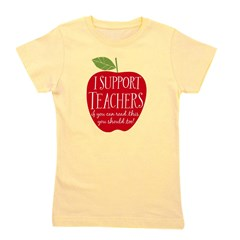 I Support Teachers Girl's Tee