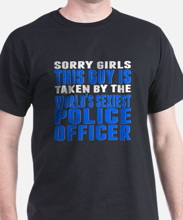 Taken By The Worlds Sexiest Police Officer T-Shirt