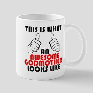 What An Awesome Godmother Looks Like Mugs