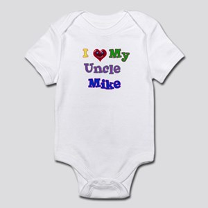 I LOVE MY UNCLE MIKE Infant Bodysuit