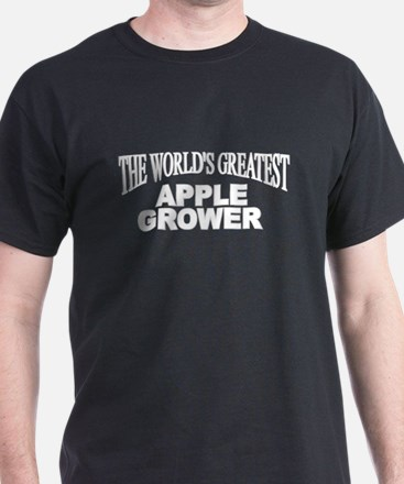 """The World's Greatest Apple Grower"" T-Shirt"