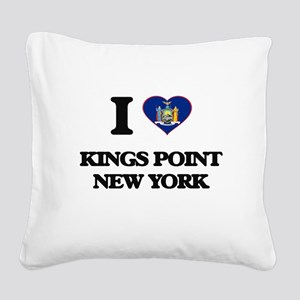 I love Kings Point New York Square Canvas Pillow