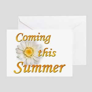 Coming this Summer Greeting Card