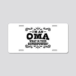 I'm An Oma What Is Your Sup Aluminum License Plate