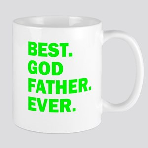 Best. Godfather. Ever. Mugs