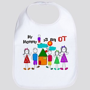 My Mommy Occupational Therapist Bib