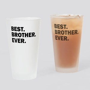 Best. Brother. Ever. Drinking Glass