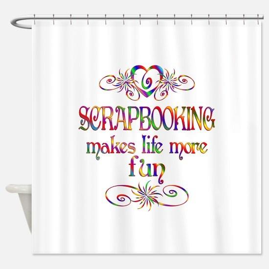 Scrapbooking More Fun Shower Curtain