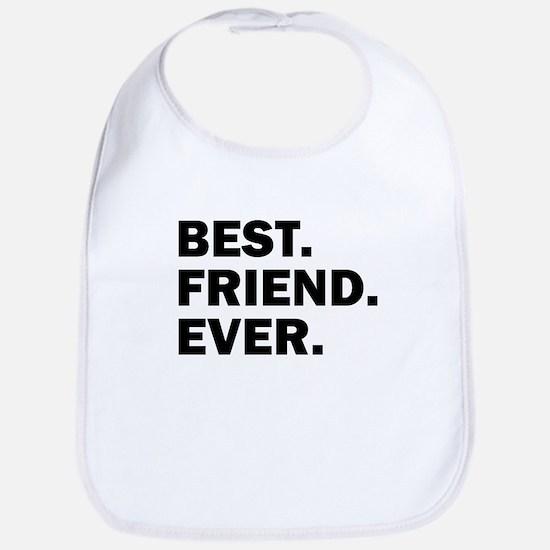 Best. Friend. Ever. Bib