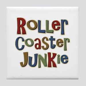 Roller Coaster Junkie Fanatic Tile Coaster
