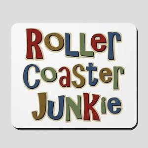 Roller Coaster Junkie Fanatic Mousepad