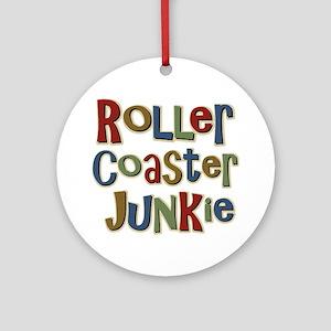 Roller Coaster Junkie Fanatic Ornament (Round)