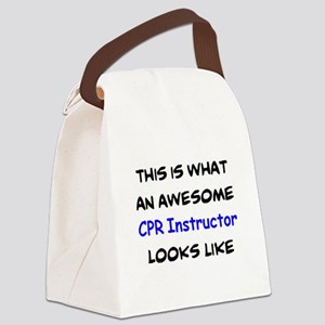 awesome cpr instructor Canvas Lunch Bag